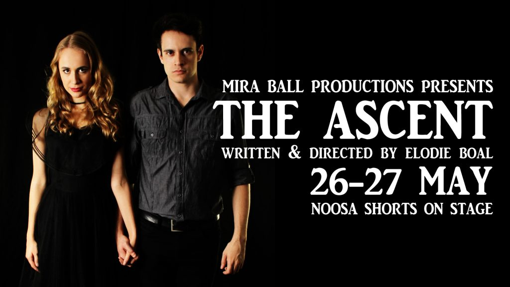 The Ascent - Mira Ball Productions